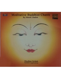 Meditative Buddhist Chants Tibetan Meditation CD by Metok Lhadon