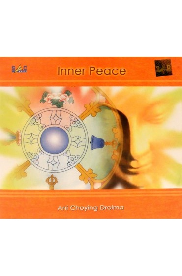 Inner Peace, Ani Choying Drolma