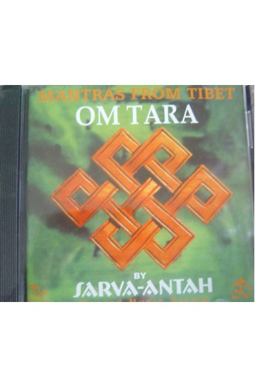 Mantras From Tibet Om Tara By Sarva-Antah