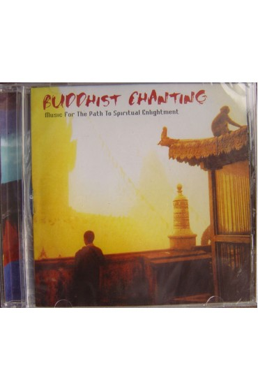 Buddhist Chanting-M​usic For The Spiritual Enlightenm​ent Audio CD